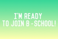 Ready to Join B School