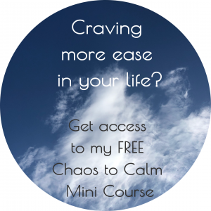 Chaos to Calm Mini Course