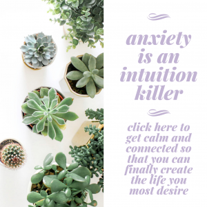 Ready to move past the anxiety to hear your intuition more clearly?